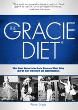 The Gracie Diet