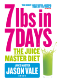 7lbs in 7 Days Super Juice Diet Book Cover