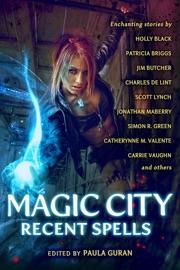 Magic City: Recent Spells PDF Download