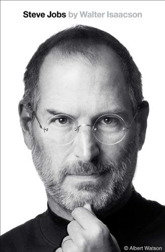 Steve Jobs - Walter Isaacson - Walter Isaacson