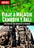 Viaje a Malasia, Camboya y Bali - Turismo fácil y por tu cuenta