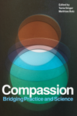 Compassion. Bridging Practice and Science