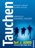 Tauchen - Handbuch modernes Tauchen