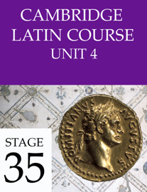 Cambridge Latin Course (4th Ed) Unit 4 Stage 35