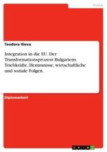 Der Transformationsprozess Bulgariens Und Die Europäische Integration