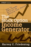 The Stock Option Income Generator