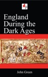 England During The Dark Ages