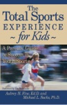 The Total Sports Experience For Kids