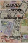 Missing Profits?: Corporate Intent Series