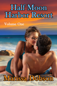 Half Moon Harbor Resort Volume One