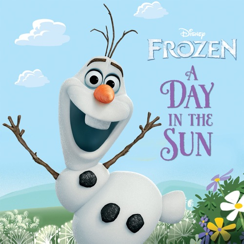 Disney Book Group - Frozen:  A Day in the Sun