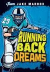 Jake Maddox Running Back Dreams