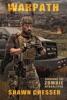 Surviving the Zombie Apocalypse: Warpath