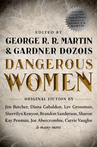 George R.R. Martin & Gardner Dozois - Dangerous Women