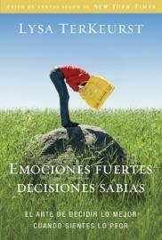 Emociones fuertes---decisiones sabias PDF Download