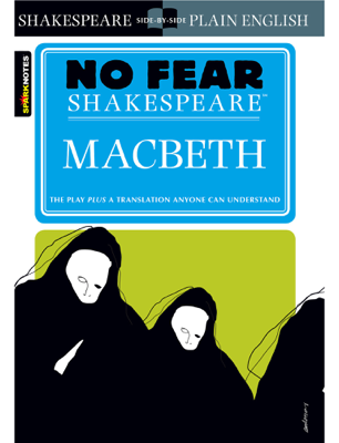 Macbeth (No Fear Shakespeare) - SparkNotes book