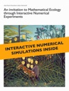 An Invitation To Mathematical Ecology Through Interactive Numerical Experiments