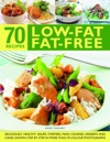 70 Low-Fat Fat-Free Recipes