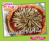 Weird But True Food