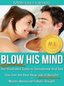 Blow His Mind