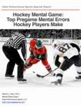 Hockey Mental Game: Top Pregame Mental Errors Hockey Players Make