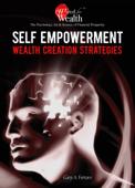 Self Empowerment Wealth Creation Strategies.