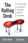The Rolling Desk A Story Of How Lasting Success Depends On A Purposeful And Well-Defined Company Culture