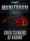 Munitorum Great Cleaver Of Khorne