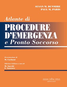Atlante di procedure d'emergenza e pronto soccorso da Susan M. Dunmire & Paul M. Paris