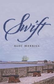 Swift - Alec Merrill
