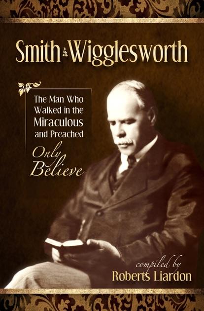 Smith Wigglesworth By Smith Wigglesworth On Apple Books