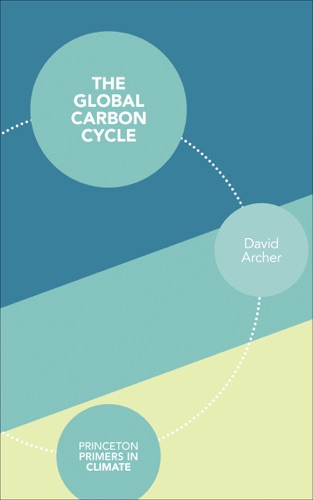 David Archer - The Global Carbon Cycle