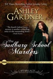 The Sudbury School Murders - Ashley Gardner