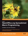 Learn OpenOfficeorg Spreadsheet Macro Programming OOoBasic And Calc Automation