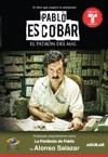 Pablo Escobar El Patrn Del Mal La Parbola De Pablo