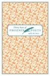 Thirty Years Of Phoenix Poets 1983 To 2012