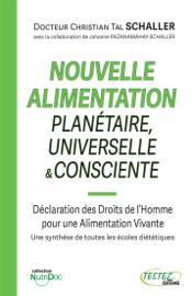 Nouvelle Alimentation Planétaire, Universelle & Consciente