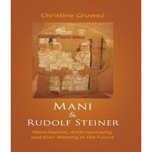Mani & Rudolf Steiner