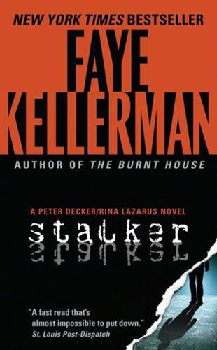 Faye Kellerman - Stalker