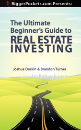 The Ultimate Beginner's Guide to Real Estate Investing book