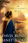 The Centurions Wife Acts Of Faith Book 1