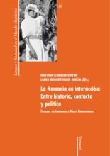 La Romania En Interacción: Entre Historia, Contacto Y Política