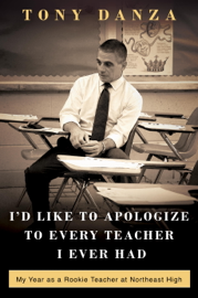 I'd Like to Apologize to Every Teacher I Ever Had book