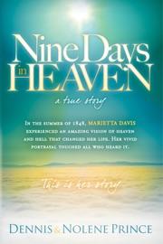 Nine Days In Heaven A True Story