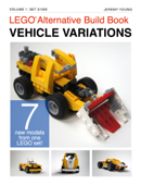 Lego® Alternative Build Book: Vehicle Variations