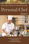 How To Open  Operate A Financially Successful Personal Chef Business