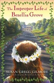 The Improper Life of Bezellia Grove PDF Download