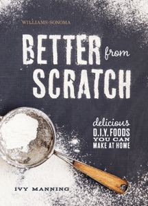 Williams-Sonoma: Better from Scratch Book Cover