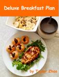 Deluxe Breakfast Plan