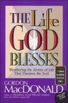The Life God Blesses